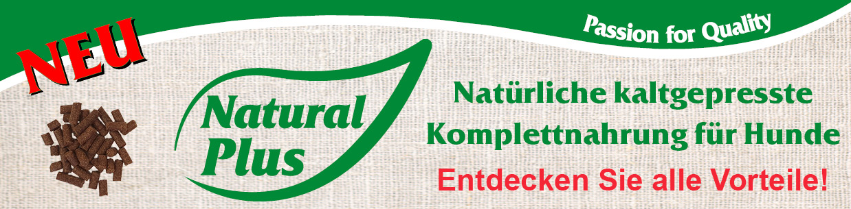 "Natural Plus ""kaltgepresst"""